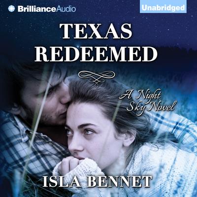 Texas Redeemed Audiobook, by Isla Bennet