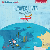 Flyover Lives: A Memoir Audiobook, by Diane Johnson