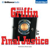 Final Justice Audiobook, by W. E. B. Griffin