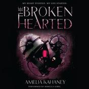 The Brokenhearted Audiobook, by Amelia Kahaney