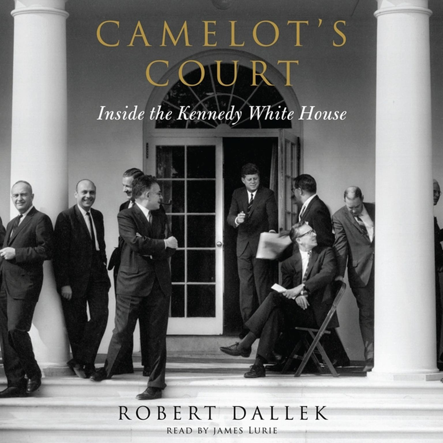 Printable Camelot's Court: Inside the Kennedy White House Audiobook Cover Art