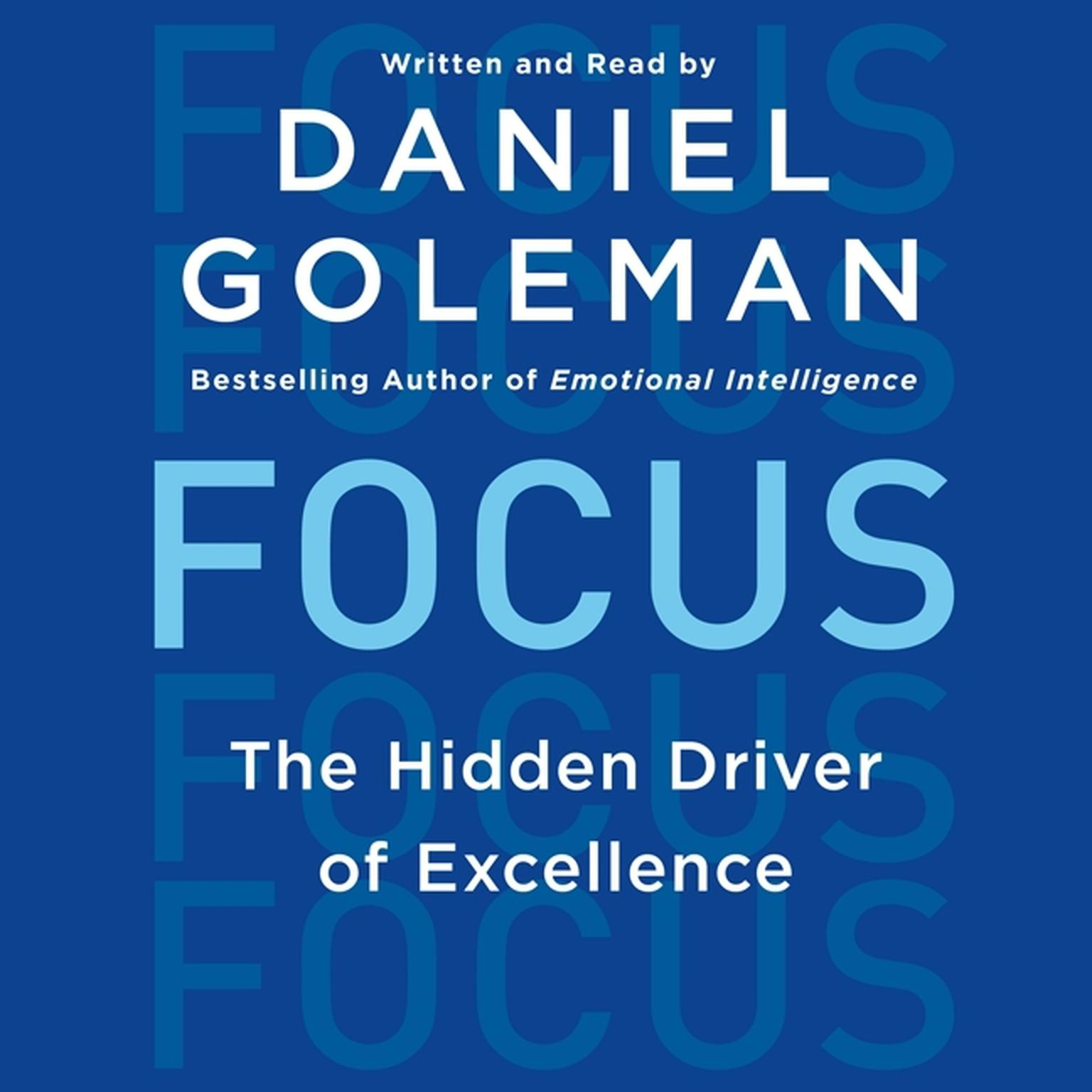 Printable Focus: The Hidden Driver of Excellence Audiobook Cover Art