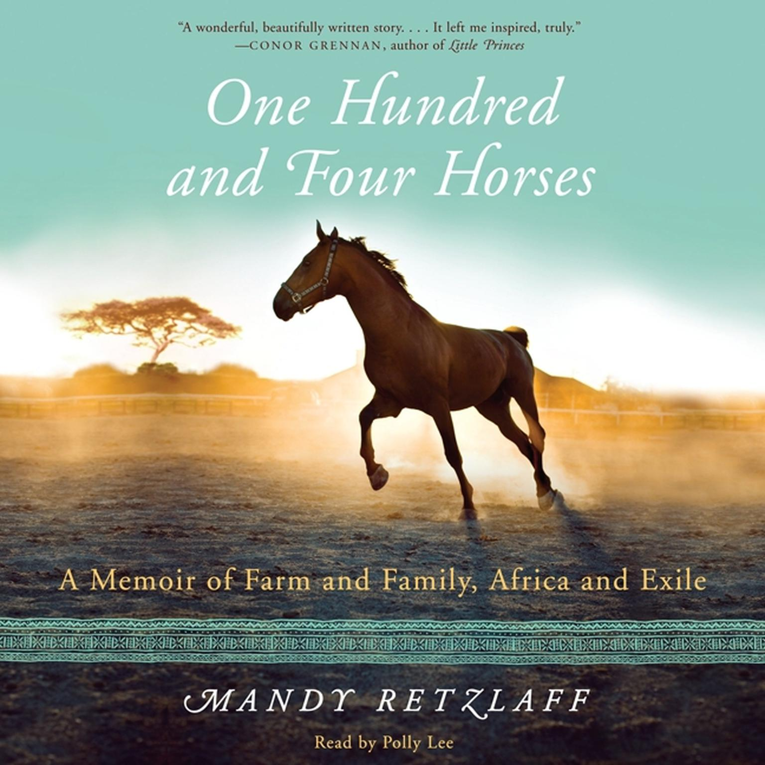 Printable One Hundred and Four Horses: A Memoir of Farm and Family, Africa and Exile Audiobook Cover Art