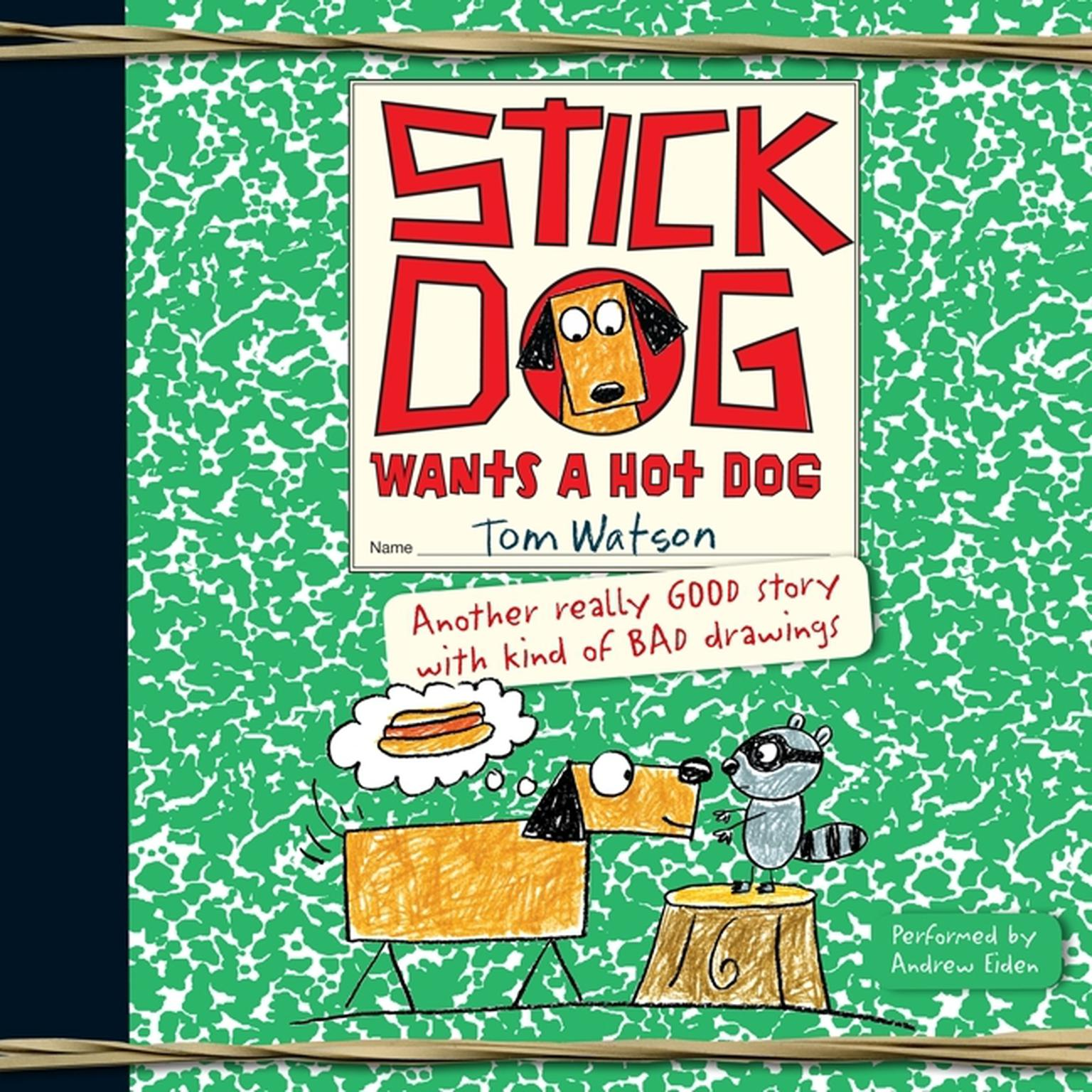 Printable Stick Dog Wants a Hot Dog Audiobook Cover Art