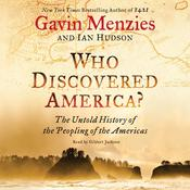 Who Discovered America?: The Untold History of the Peopling of the Americas Audiobook, by Gavin Menzies, Ian Hudson