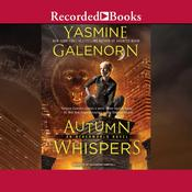 Autumn Whispers, by Yasmine Galenorn
