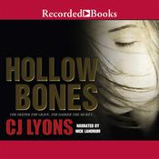 Hollow Bones, by C. J. Lyons