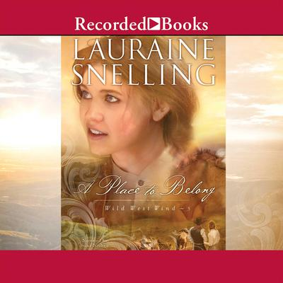 A Place to Belong Audiobook, by Lauraine Snelling
