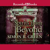 Spirits from Beyond Audiobook, by Simon R. Green
