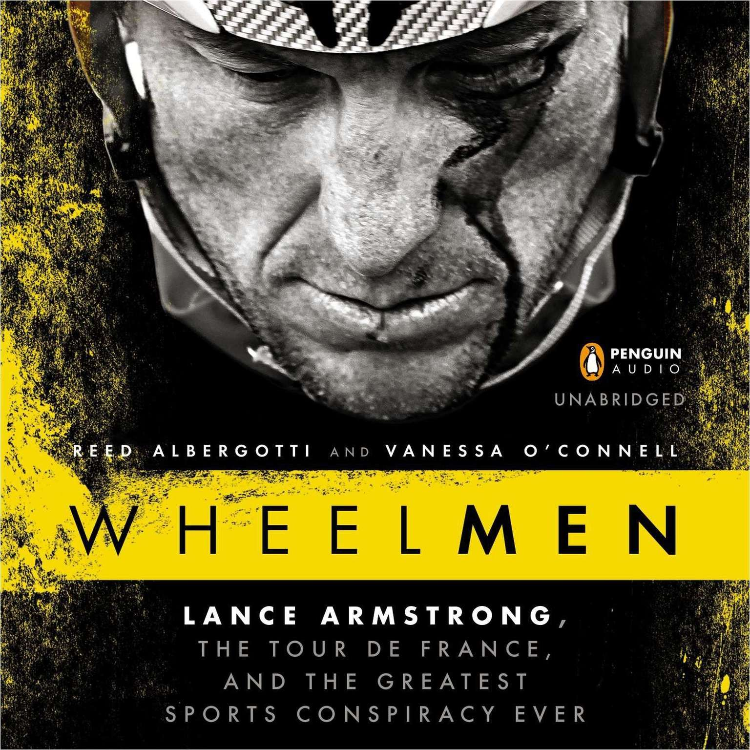 Printable Wheelmen: Lance Armstrong, the Tour de France, and the Greatest Sports Conspiracy Ever Audiobook Cover Art