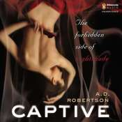 Captive: The Forbidden Side of Nightshade, by A. D. Robertson