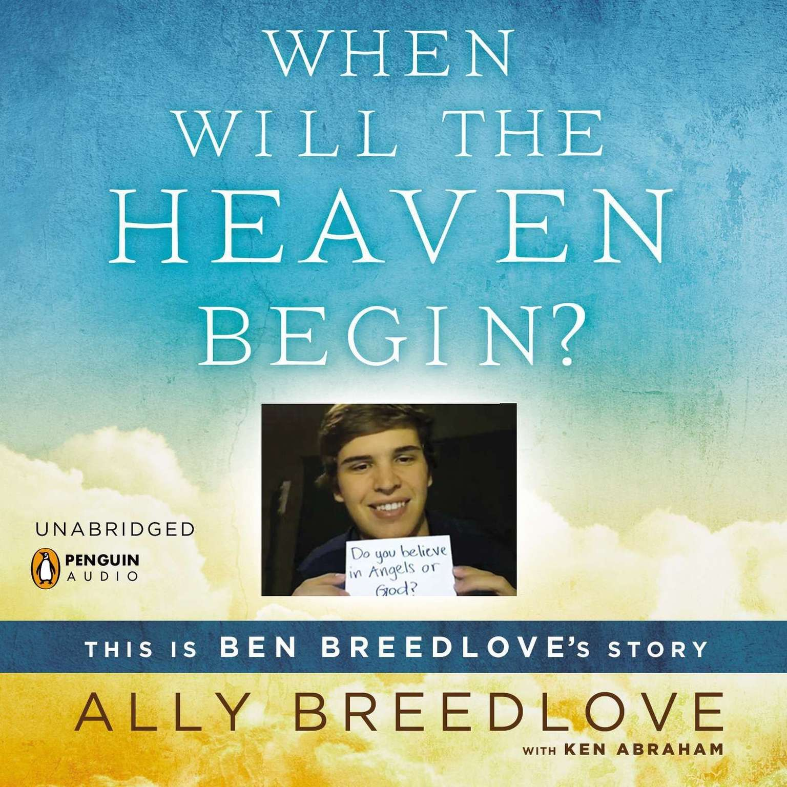 Printable When Will the Heaven Begin?: This Is Ben Breedlove's Story Audiobook Cover Art