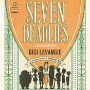 Seven Deadlies: A Cautionary Tale, by Gigi Levangie