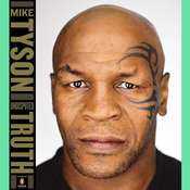 Undisputed Truth Audiobook, by Mike Tyson, Larry Sloman