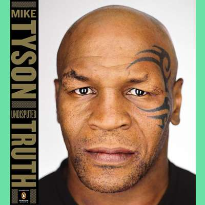 Undisputed Truth Audiobook, by Mike Tyson