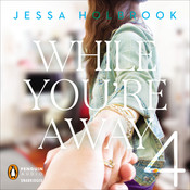 While You're Away Part IV Audiobook, by Jessa Holbrook