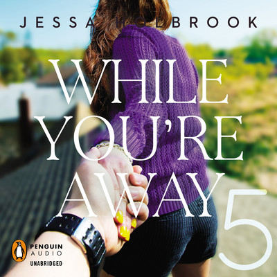 While You're Away Part V Audiobook, by Jessa Holbrook