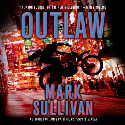 Outlaw: A Robin Monarch Novel Audiobook, by Mark Sullivan