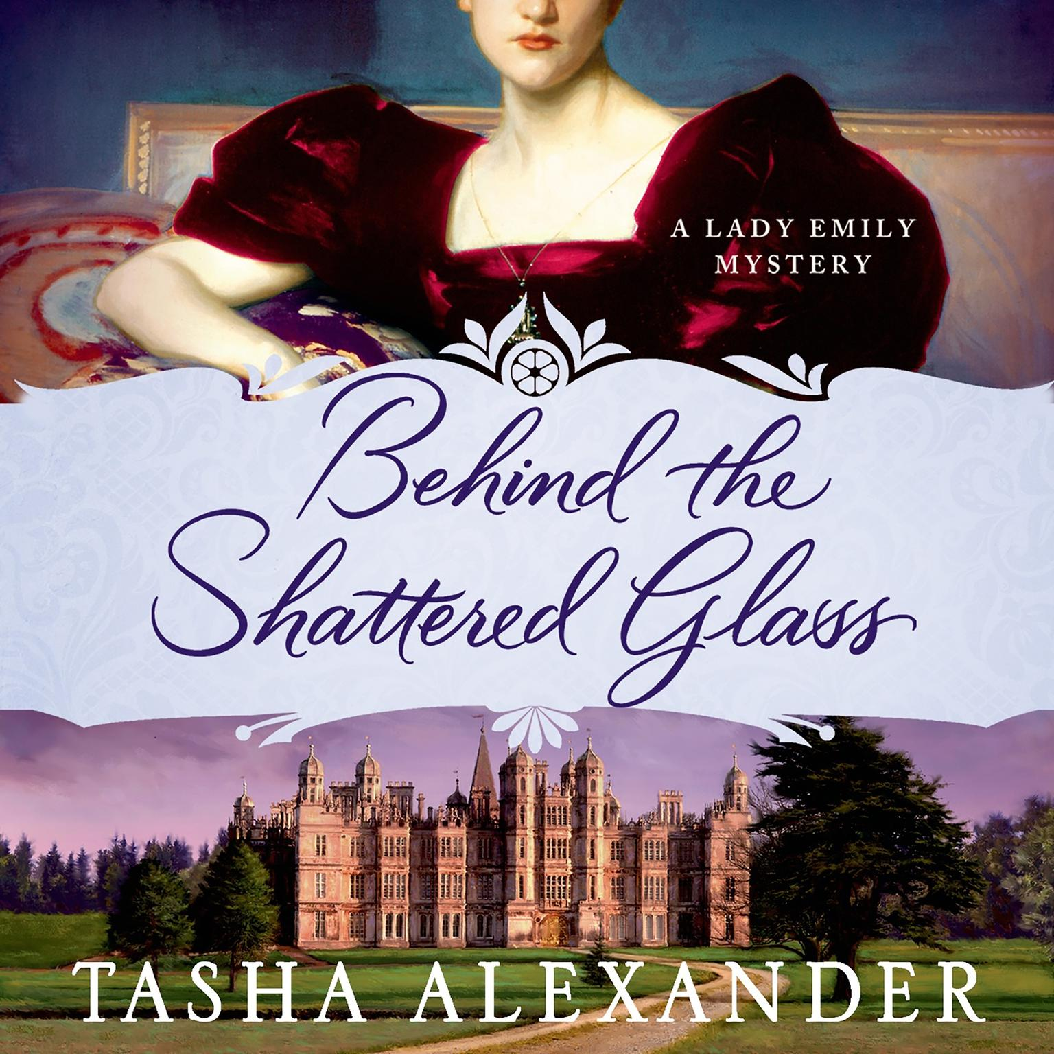 Printable Behind the Shattered Glass: A Lady Emily Mystery Audiobook Cover Art