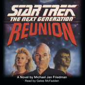 Star Trek the Next Generation: Reunion, by Michael Jan Friedman