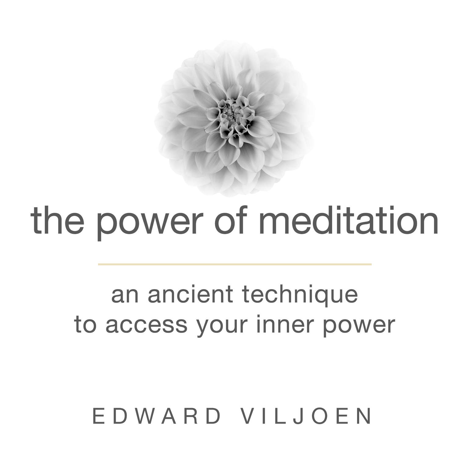 Printable The Power of Meditation: An Ancient Technique to Access Your Inner Power Audiobook Cover Art