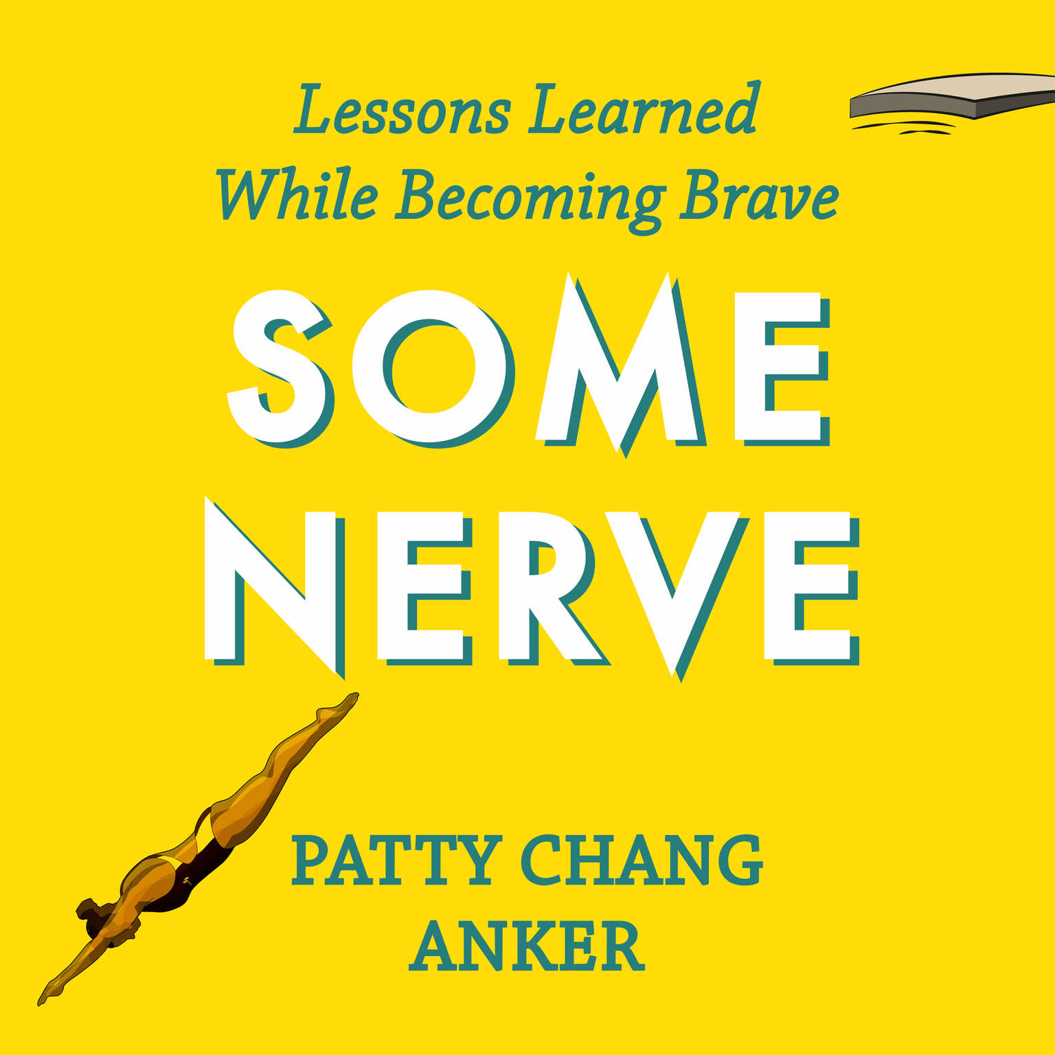 Printable Some Nerve: Lessons Learned While Becoming Brave Audiobook Cover Art