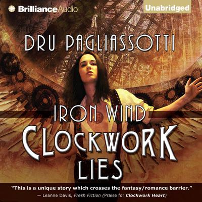 Clockwork Lies: Iron Wind Audiobook, by Dru Pagliassotti