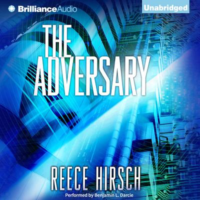 The Adversary Audiobook, by Reece Hirsch
