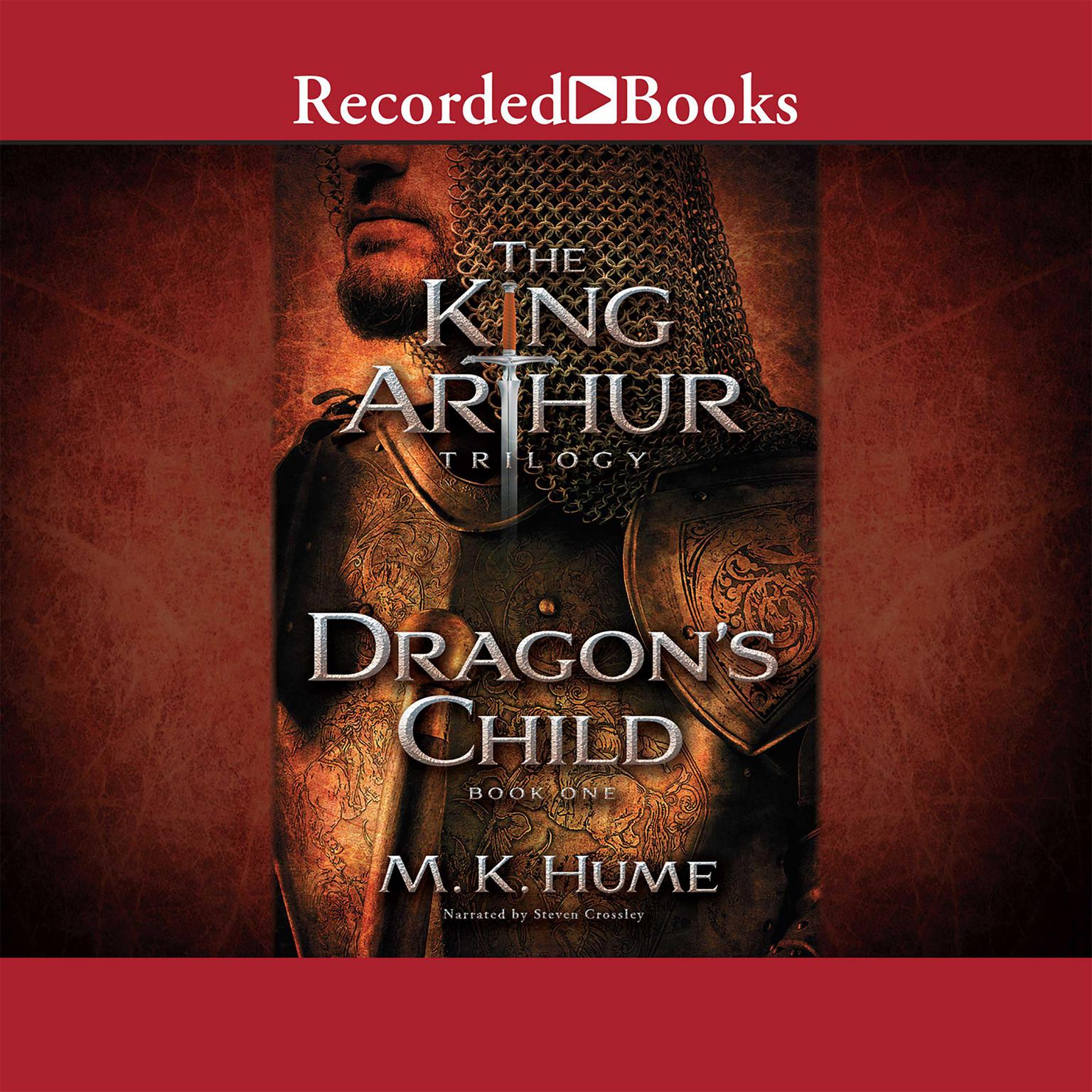 Printable The King Arthur Trilogy: Dragon's Child Audiobook Cover Art