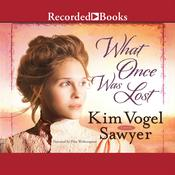 What Once Was Lost, by Kim Vogel Sawyer