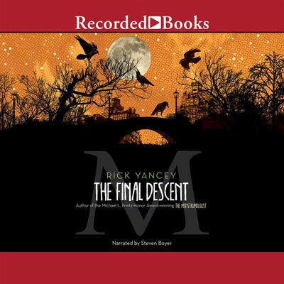 The Final Descent Audiobook, by Rick Yancey