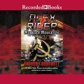 Russian Roulette: The Story of an Assassin Audiobook, by Anthony Horowitz