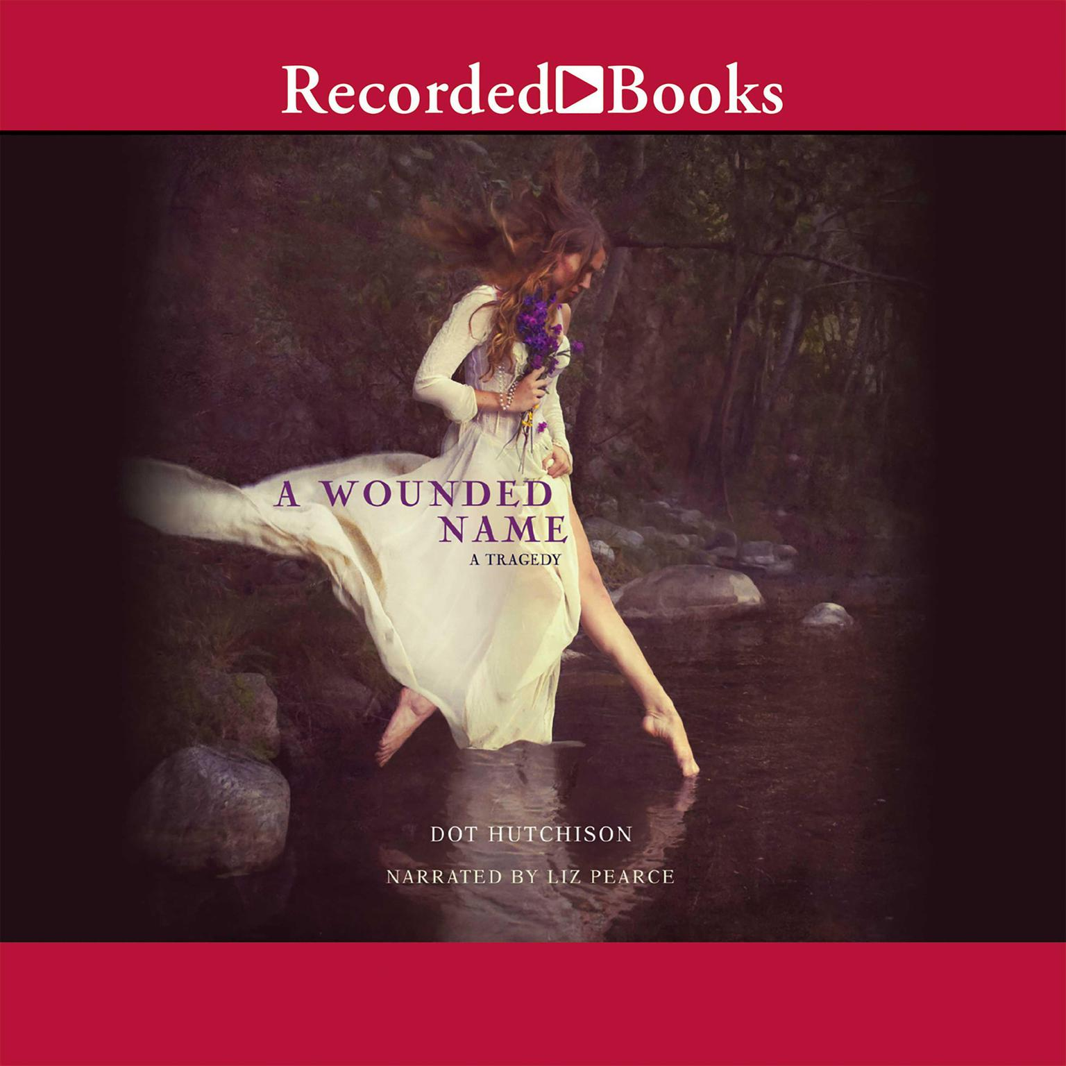 Printable A Wounded Name: A Tragedy Audiobook Cover Art