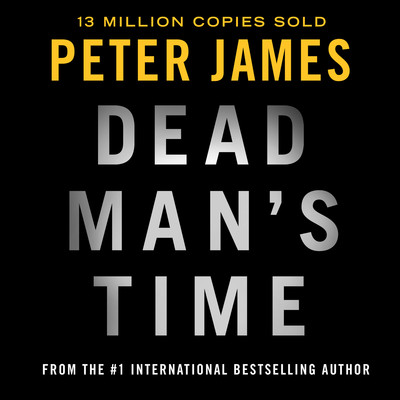 Dead Mans Time Audiobook, by Peter James