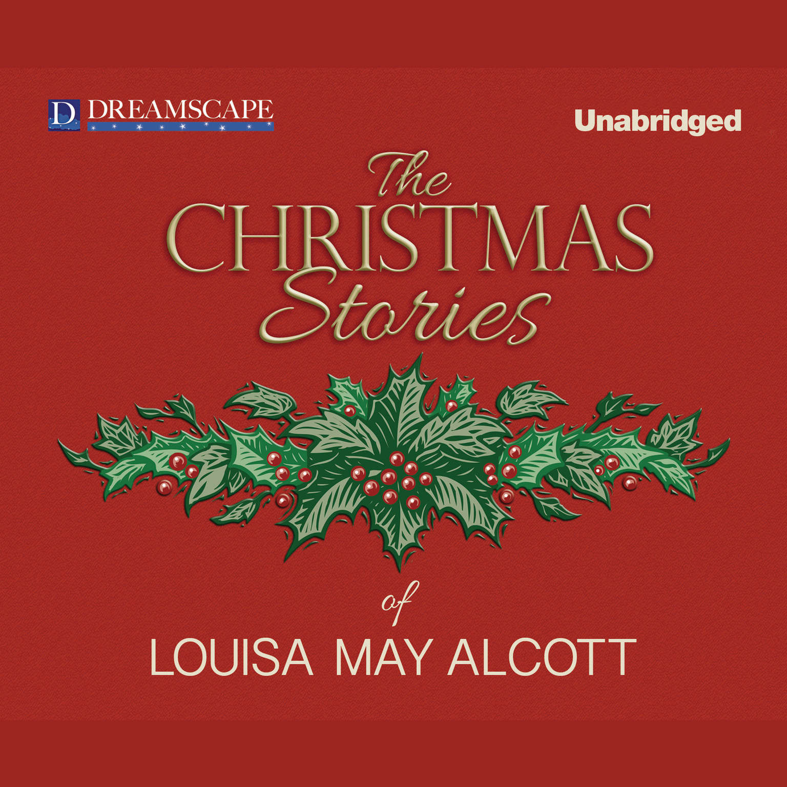 Printable The Christmas Stories of Louisa May Alcott Audiobook Cover Art