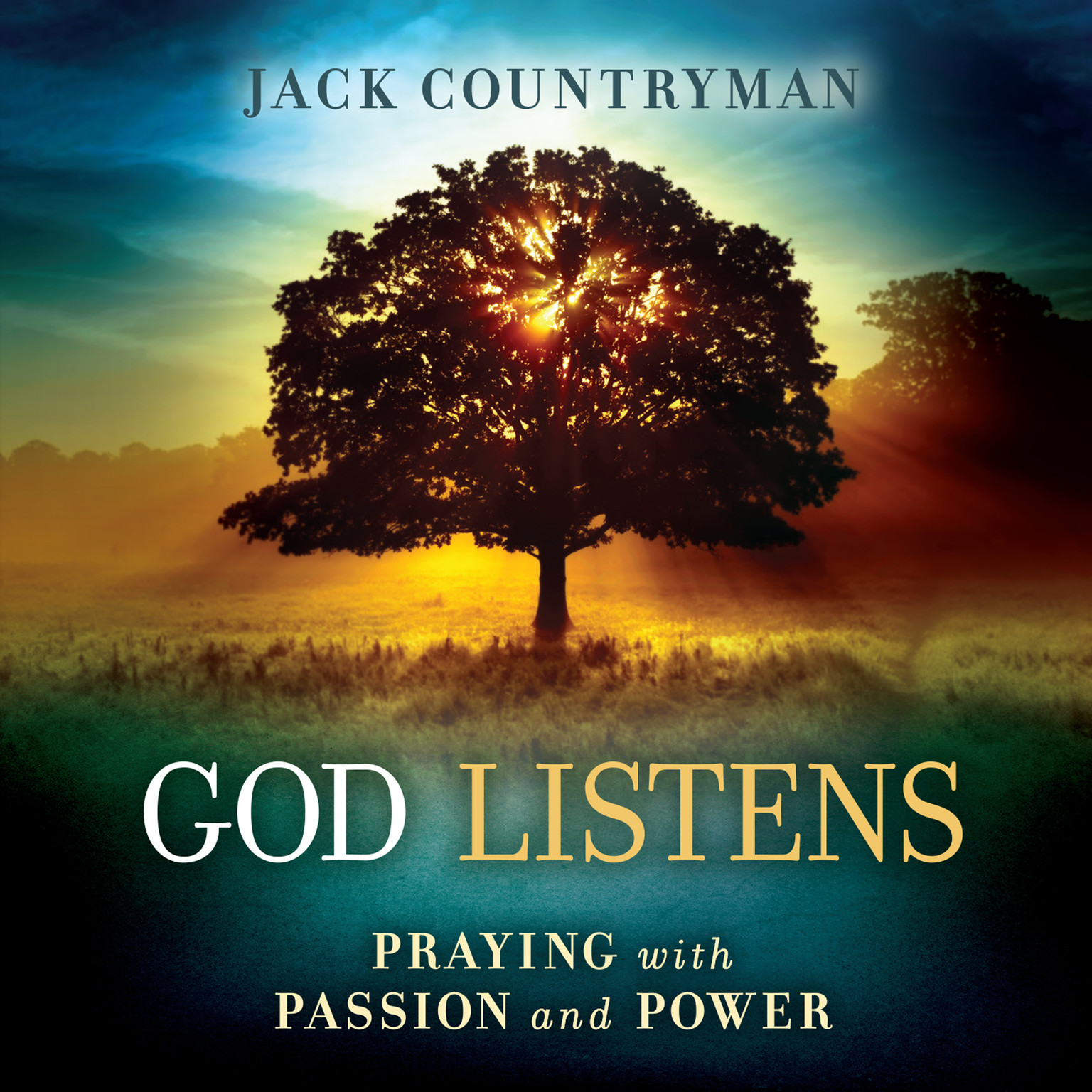 Printable God Listens: Praying with Passion and Power Audiobook Cover Art