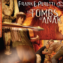 The Tombs of Anak Audiobook, by Frank E. Peretti