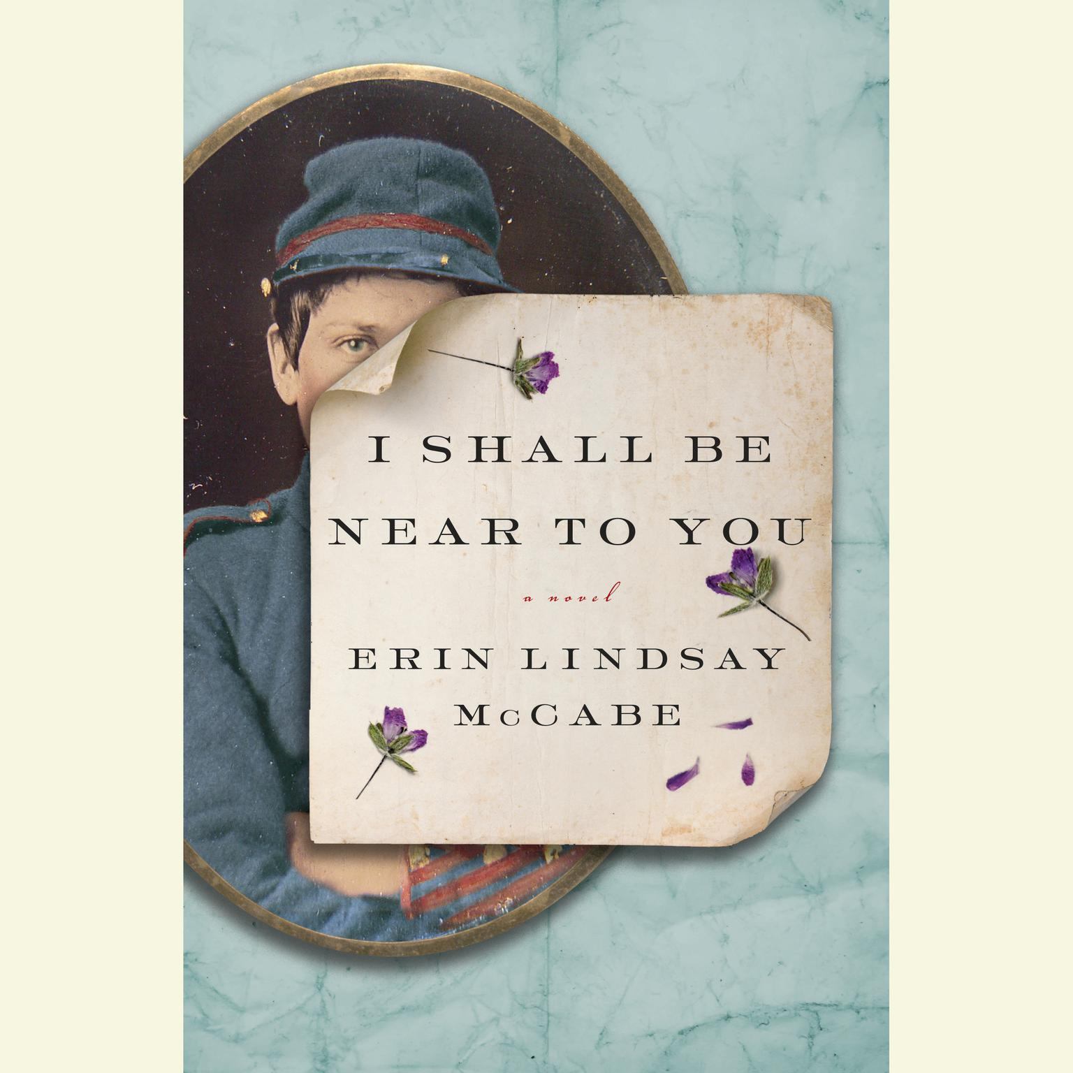 Printable I Shall Be Near to You: A Novel Audiobook Cover Art