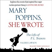 Mary Poppins, She Wrote: The Life of P. L. Travers Audiobook, by Valerie Lawson