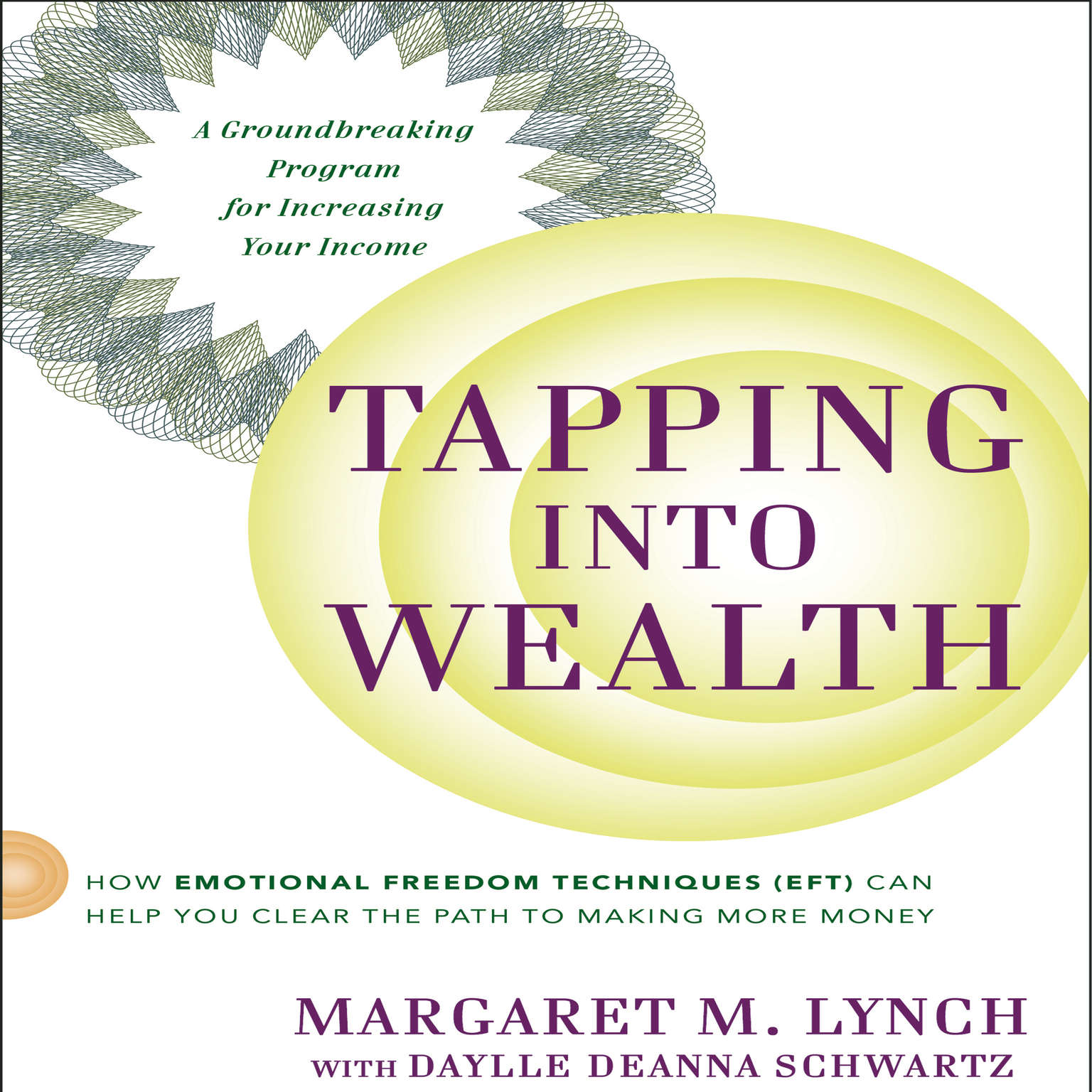 Printable Tapping Into Wealth: How Emotional Freedom Technique (EFT) Can Help You Clear the Path to Making More Money Audiobook Cover Art