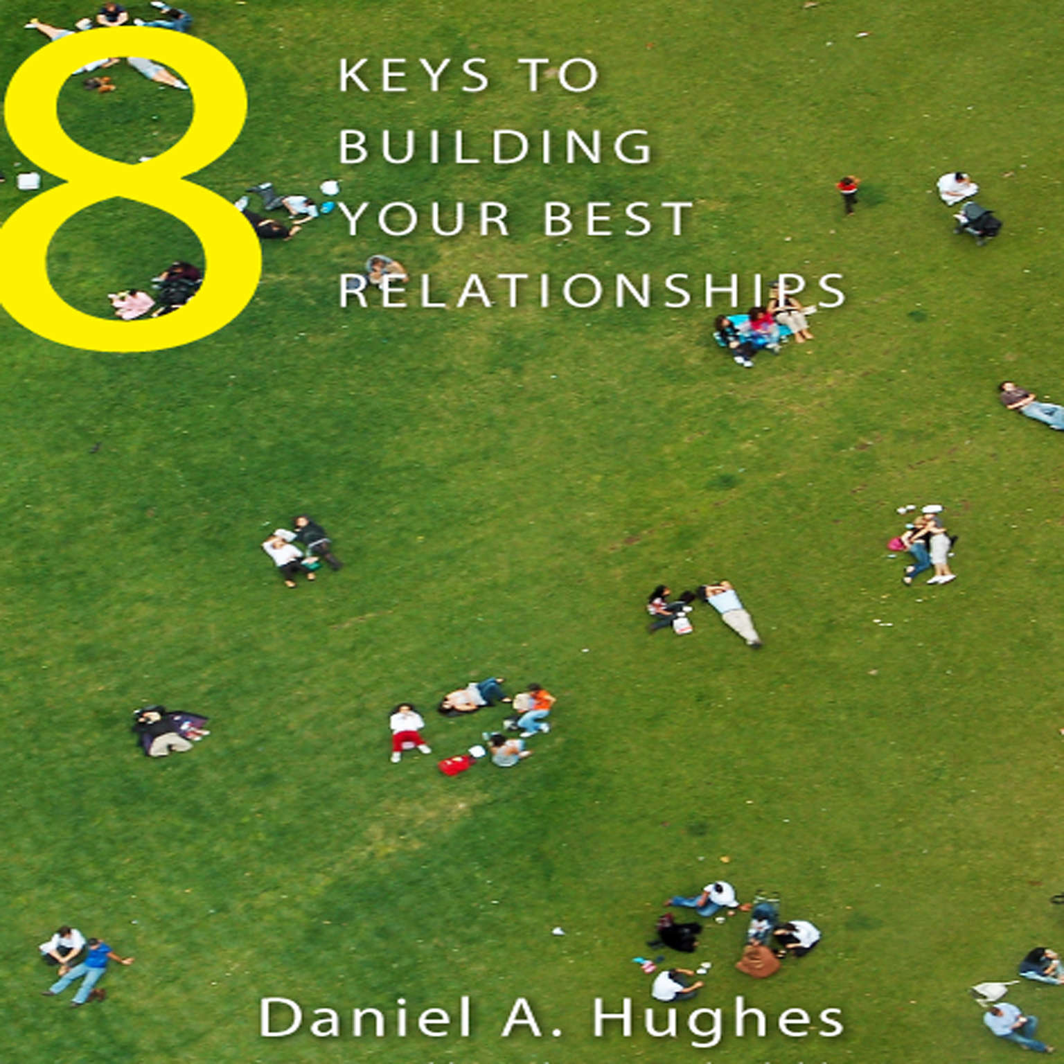 Printable 8 Keys to Building Your Best Relationships: N/A Audiobook Cover Art