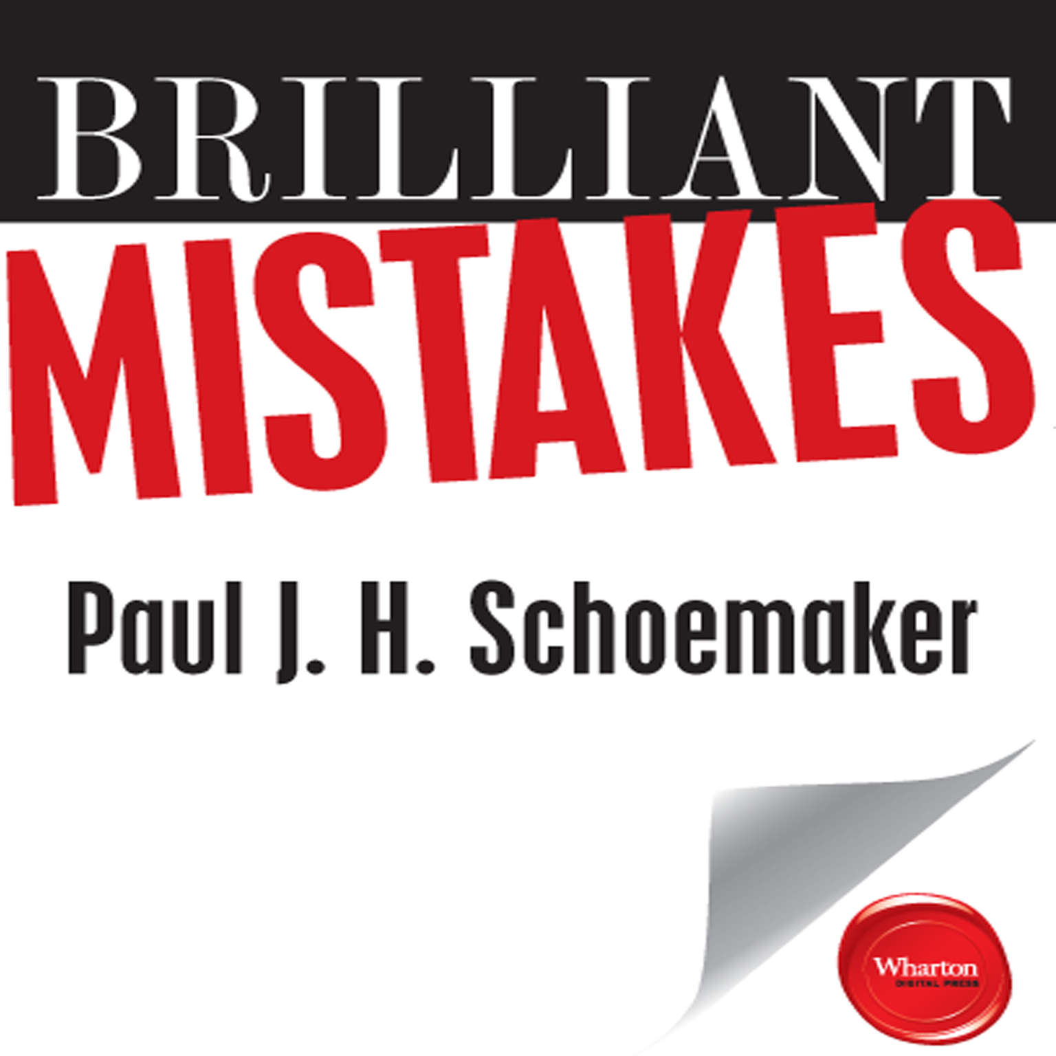 Printable Brilliant Mistakes: Finding Success on the Far Side of Failure Audiobook Cover Art
