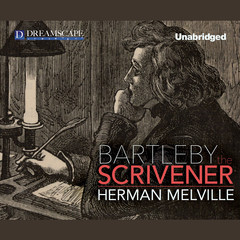 Bartleby, the Scrivener: A Story of Wall Street Audiobook, by Herman Melville