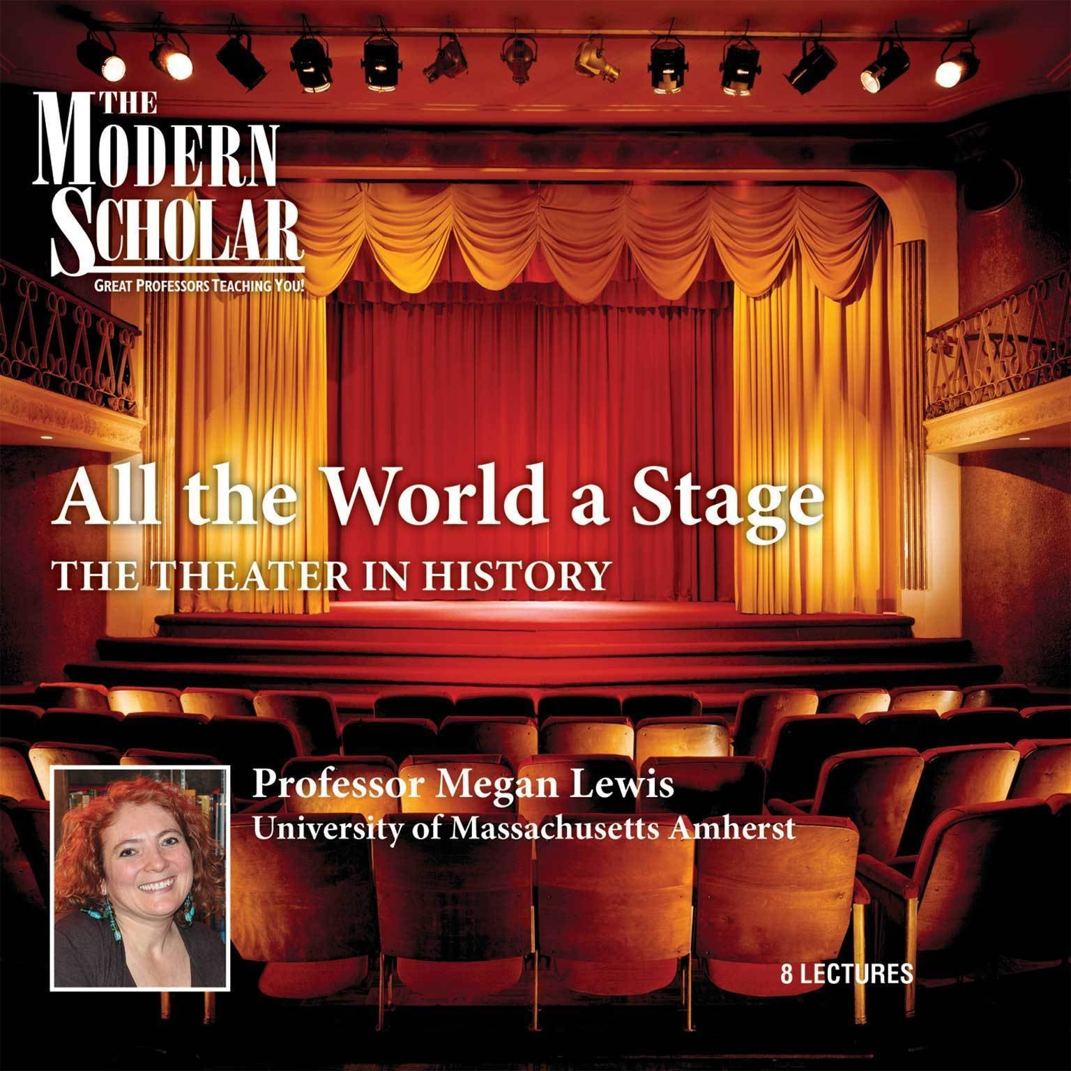 Printable All the World a Stage: The Theater in History Audiobook Cover Art