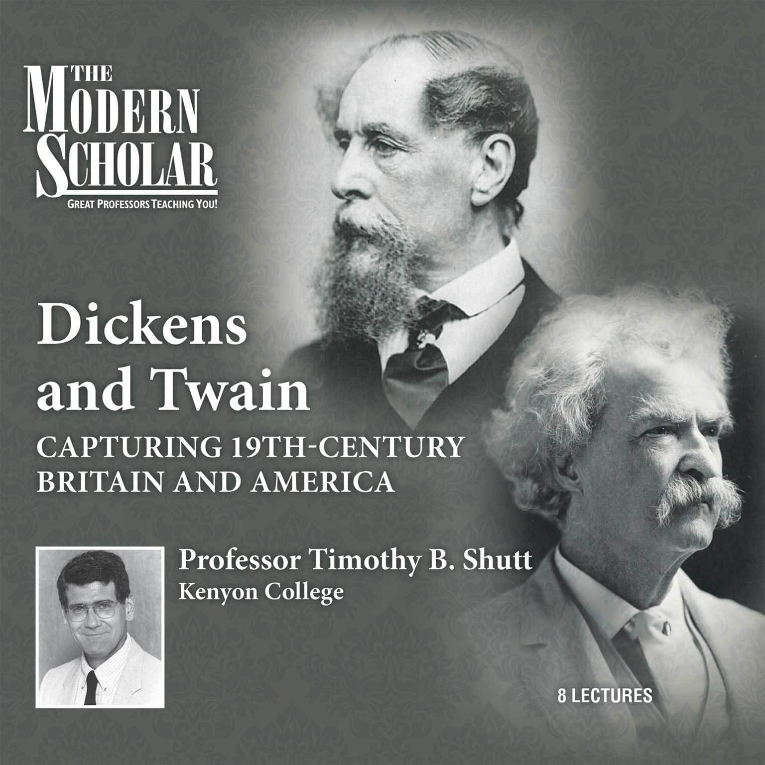 Printable Dickens and Twain: Capturing Nineteenth-Century Britain and America Audiobook Cover Art