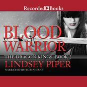 Blood Warrior, by Lindsey Piper