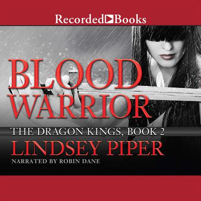 Blood Warrior Audiobook, by Lindsey Piper