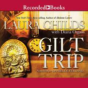 Gilt Trip, by Laura Childs