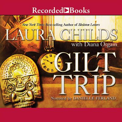 Gilt Trip Audiobook, by Laura Childs