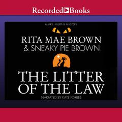 The Litter of the Law Audiobook, by Rita Mae Brown, Sneaky Pie Brown